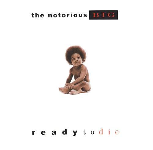 notorious-b.i.g-ready-to-di.jpg