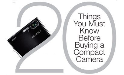 20-Things-You-Must-Know-Before-Buying-a-Compact-Camera