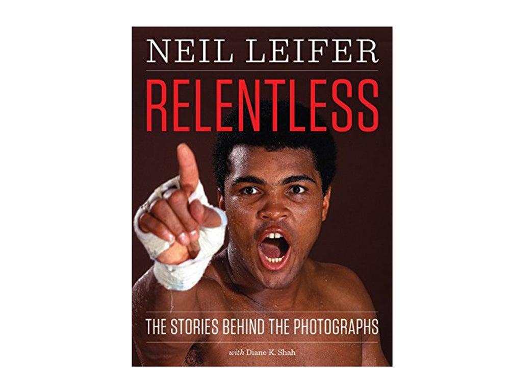 Relentless by Neil Leifer